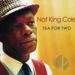 Cole, Nat King - Tea For Two CD Cover Art