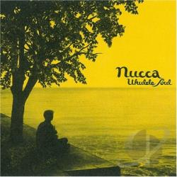 Nucca - Ukulele Soul CD Cover Art