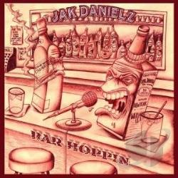Jak Danielz - Bar Hopping CD Cover Art
