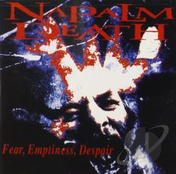 Napalm Death - Fear Emptiness Despair CD Cover Art