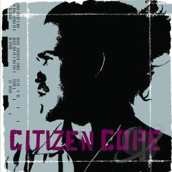Cope, Citizen - Citizen Cope CD Cover Art