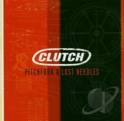 Clutch - Pitchfork & Lost Needles CD Cover Art