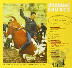 Parquet Courts � Light Up Gold