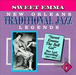 Barrett, Sweet Emma - New Orleans Traditional Jazz Legends, Vol. 1 CD Cover Art