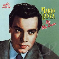 Lanza, Mario - Be My Love CD Cover Art