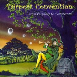 Fairport Convention - From Cropredy to Portmeirion CD Cover Art