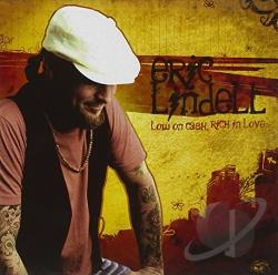 Lindell, Eric - Low on Cash, Rich in Love CD Cover Art