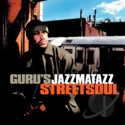Guru - Jazzmatazz, Vol. 3: Streetsoul CD Cover Art