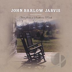 Jarvis, John - View From A Southern Porch CD Cover Art