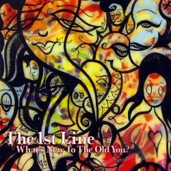 1st Line - What's New To The Old You? CD Cover Art