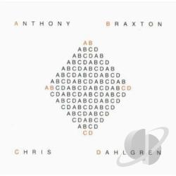 Braxton, Anthony - Abcd With Chris Dahlgren CD Cover Art
