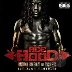 Hood, Ace - Blood, Sweat & Tears CD Cover Art