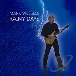 Wessels, Mark - Rainy Days CD Cover Art