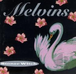 Melvins - Stoner Witch CD Cover Art