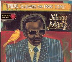 Adams, Johnny - There Is Always One More Time CD Cover Art