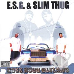 E.S.G. - Boss Hogg Outlaws CD Cover Art