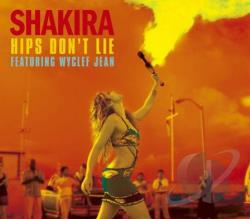 Shakira - Hips Dont Lie Feat. Wyclef Jean CD Cover Art