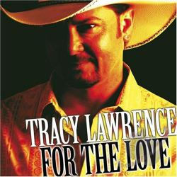Lawrence, Tracy - For the Love CD Cover Art