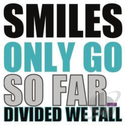 Divided We Fall - Smiels Only Go So Far CD Cover Art