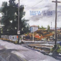 Hearts Of Oak - Used To It Now CD Cover Art