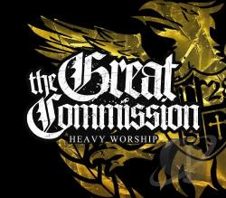 Great Commission - Heavy Worship CD Cover Art