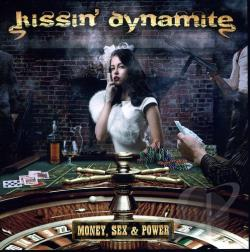 Kissin' Dynamite - Money, Sex & Power CD Cover Art