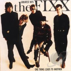 Fixx - One Thing Leads to Another: Greatest Hits CD Cover Art