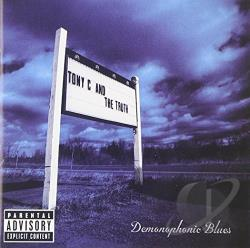 Tony C. & The Truth - Demonophonic Blues CD Cover Art