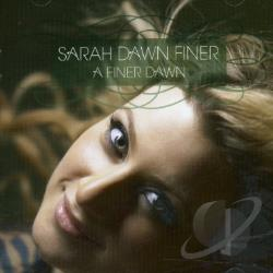 Finer, Sarah Dawn - Finer Dawn CD Cover Art