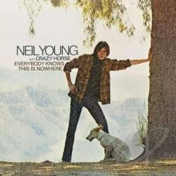 Crazy Horse / Young, Neil - Everybody Knows This Is Nowhere LP Cover Art