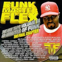 Funkmaster Flex - Mix Tape-Final Chapter Vol. 3 CD Cover Art