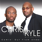 Chris & Kyle / True Spirit - Comin' Out From Under CD Cover Art