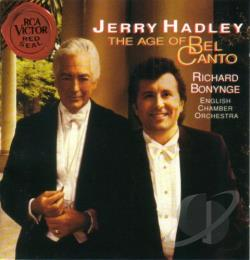 Hadley, Jerry - Age of Bel Canto / Jerry Hadley, Richard Bonynge CD Cover Art