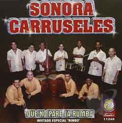 La Sonora Carruseles - Que No Pare la Rumba CD Cover Art