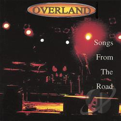 Overland - Songs from the Road CD Cover Art