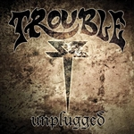 Trouble - Unplugged CD Cover Art
