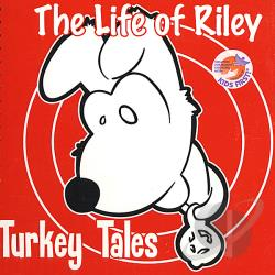 Life Of Riley - Turkey Tales CD Cover Art