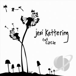 Jesi Kettering - Full Circle EP CD Cover Art