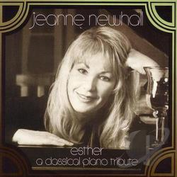 Newhall, Jeanne - Esther: A Classical Piano Tribute CD Cover Art