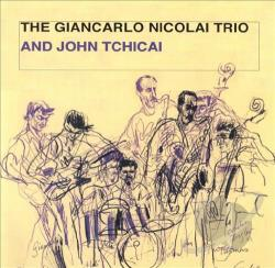 Nicolai, Giancarlo - Giancarlo Nicolai Trio & John Tchicai CD Cover Art