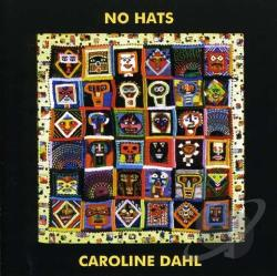 Dahl, Caroline - No Hats CD Cover Art