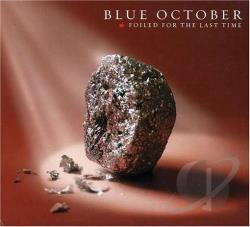 Blue October - Foiled for the Last Time CD Cover Art
