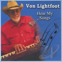 Lightfoot, Von - Hear My Songs CD Cover Art