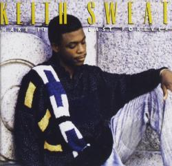 Sweat, Keith - Make It Last Forever CD Cover Art