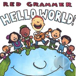 Grammer, Red - Hello World! CD Cover Art