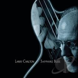 Carlton, Larry - Sapphire Blue CD Cover Art