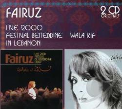 Fairuz - Live 2000 Festival Beiteddine In Lebanon/Wala Kif CD Cover Art