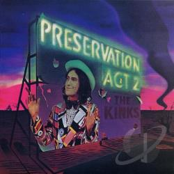 Kinks - Preservation: Act 2 CD Cover Art