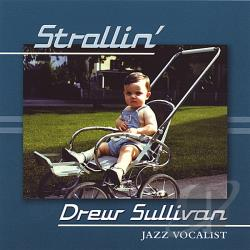 Sullivan, Drew - Strollin' CD Cover Art