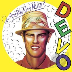 Devo - Q: Are We Not Men? A: We Are Devo! CD Cover Art
